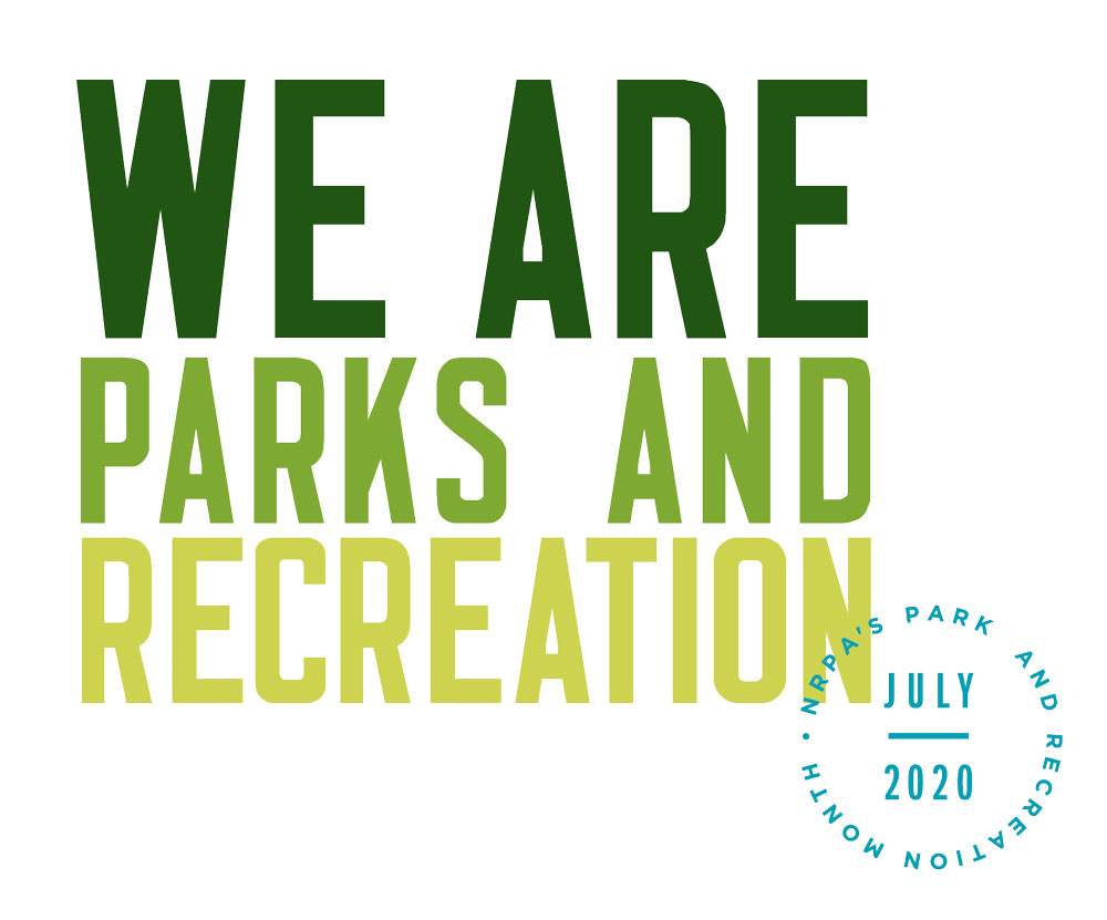 July Proclaimed Park and Recreation Month